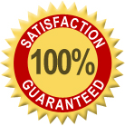 [Satisfaction Guaranteed!]